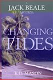 Changing Tides, K. D. Mason, 0978689984