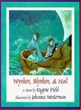 Wynken, Blynken, and Nod, Eugene Field, 1558589988