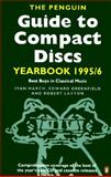 The Penguin Guide to Compact Discs Yearbook 1995-96, Edward Greenfield, 0140249982