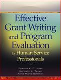 Effective Grant Writing and Program Evaluation for Human Service Professionals, Yuen, Francis K. O. and Schmidt, Anna Marie, 0470469986