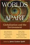 Worlds Apart : Globalization and the Environment, , 1559639989