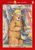 Big Brown Bear, David M. McPhail, 0152019995