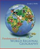 Fundamentals of World Regional Geography, Hobbs, Joseph J., 0495109991
