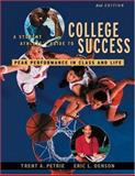 A Student Athlete's Guide to College Success : Peak Performance in Class and Life, Petrie, Trent A. and Denson, Eric L., 0534569994