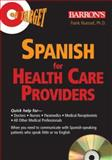 On Target: Spanish for Healthcare Providers, Frank Nuessel, 0764179993