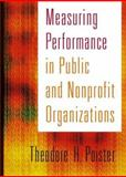 Measuring Performance in Public and Nonprofit Organizations, Theodore H. Poister, 078794999X