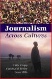 Journalism Across Cultures, Cropp, Fritz and Frisby, Cynthia M., 0813819997