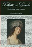 Félicité de Genlis : Motherhood in the Margins, Robb, Bonnie Arden, 0874139996