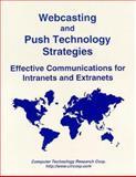Webcasting and Push Technology Strategies, Bohdan O. Szuprowicz, 1566079993