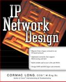 IP Network Design, Long, Cormac S., 0072129999