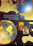 Contemporary International Relations : Frameworks for Understanding, Papp, Daniel S., 0321089995