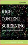 High Content Screening : Science, Techniques and Applications, Haney, Steven A., 047003999X
