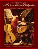 Anthology for Music in Western Civilization : Antiquity Through the Baroque, Roden, Timothy J. and Wright, Craig, 0495029998