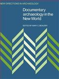 Documentary Archaeology in the New World, , 0521449995