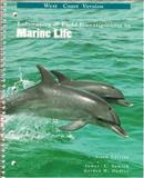 Laboratory and Field Investigations in Marine Life, Sumich, James L. and Dudley, Gordon H., 069715999X