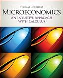 Microeconomics : An Intuitive Approach with Calculus, Nechyba, Thomas, 1439039992