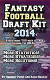 Fantasy Football Draft Kit 2014, Gregory Pober and Adam Sharaf, 1500319996