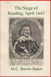 The Siege of Reading, M. C. Barrès-Baker, 1554499992