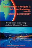 Currents of Thought in African Sociology and the Global Community : How to Understand Research Findings in the Context of Sociological Perspectives, Awosan, Joshua, 1599429993