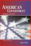 American Government : Readings and Cases, Woll, Peter, 032107999X