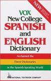 Vox New College Spanish and English Dictionary, Machale, Carlos F. and Vox Staff, 0844279994