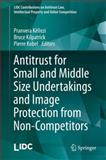 Antitrust for Small and Middle Size Undertakings and Image Protection from Non-Competitors, , 3642539998