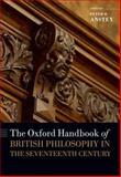 The Oxford Handbook of British Philosophy in the Seventeenth Century, , 0199549990