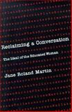 Reclaiming a Conversation 9780300039993