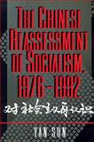 The Chinese Reassessment of Socialism, 1976-1992, Yan Sun, 0691029997