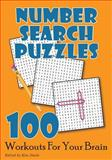 Number Search Puzzles: 100 Workouts for Your Brain, Kim Steele, 1499589999