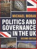 Politics and Governance in the UK 9780230289994