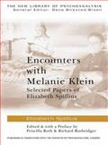 Encounters with Melanie Klein, Elizabeth Spillius, 0415419999