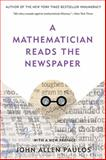 A Mathematician Reads the Newspaper, John Allen Paulos, 0465089992