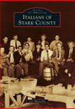 Italians of Stark County, J. A. Musacchia, 1467109991