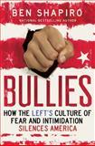 Bullies, Ben Shapiro, 1476709998