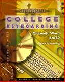 College Keyboarding Microsoft Word 6.0/7.0 Word Processing : Lessons 61-120, VanHuss, Susie H., 0538719990