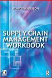 Supply Chain Management Workbook 9780750649995