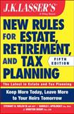 JK Lasser′s New Rules for Estate and Tax Planning + Website, Stewart H. Welch and Harold I. Apolinsky, 1118929993