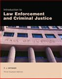 Introduction to Law Enforcement and Criminal Justice, ORTMEIER, 125639999X