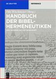 Handbuch der Bibelhermeneutiken, Wischmeyer, Oda, 3110329999