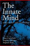 The Innate Mind : Structure and Contents, Carruthers, Peter and Laurence, Stephen, 0195179994
