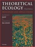 Theoretical Ecology : Principles and Applications, , 0199209995