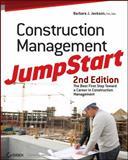 Construction Management JumpStart, Barbara J. Jackson, 0470609990