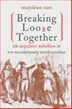 Breaking Loose Together, Marjoleine Kars, 0807849995