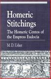 Homeric Stitchings, Mark D. Usher, 0847689999