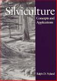 Siviculture : Concepts and Applications, Nyland, Ralph D., 0070569991