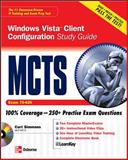 MCTS Windows Vista Client Configuration Study Guide (Exam 70-620), Simmons, Curt, 0071489991