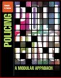 Policing : A Modular Approach, Burns, Ronald G., 0132559994