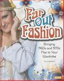 Far Out Fashion, Liz Sonneborn, 1476539995