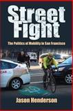 Street Fight, Jason Henderson, 1558499997
